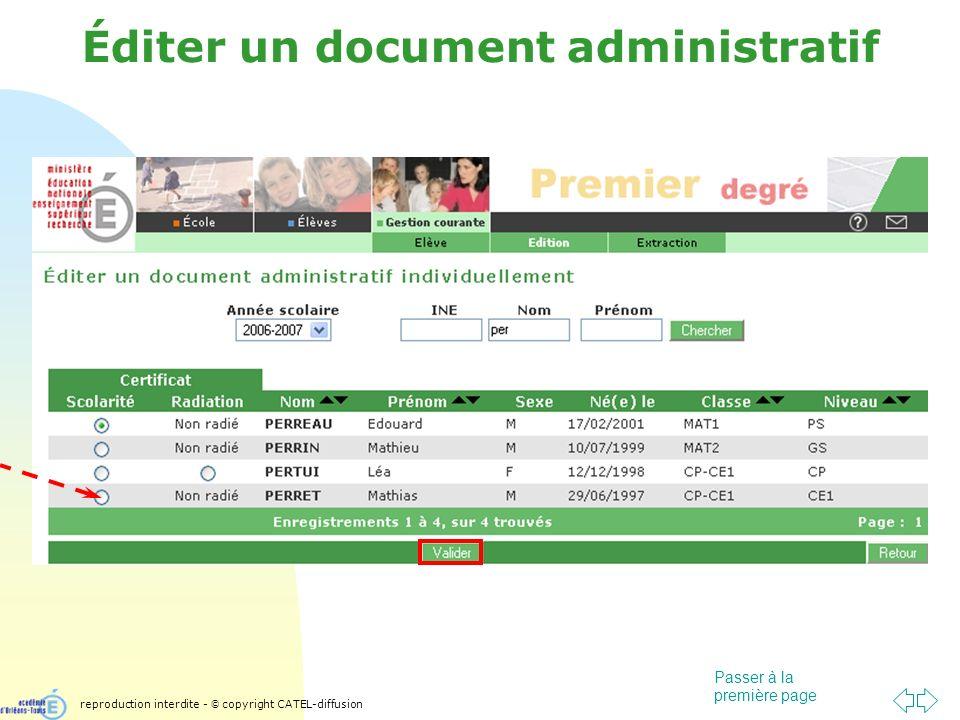 Passer à la première page Éditer un document administratif reproduction interdite - © copyright CATEL-diffusion