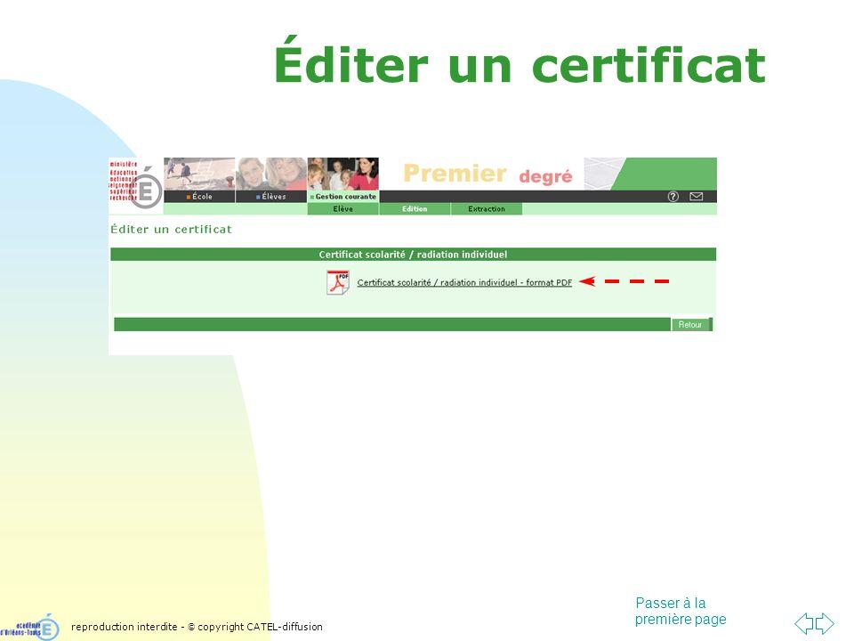 Passer à la première page Éditer un certificat reproduction interdite - © copyright CATEL-diffusion