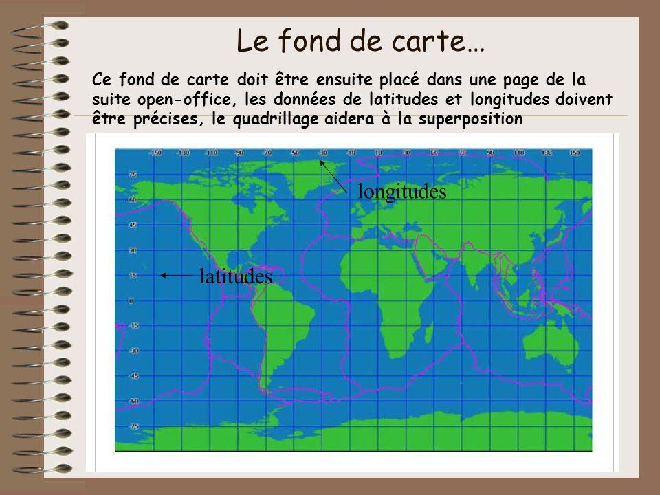 Le fond de carte… Ce fond de carte doit être ensuite placé dans une page de la suite open-office, les données de latitudes et longitudes doivent être