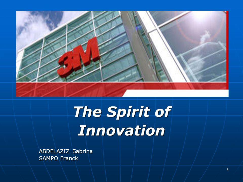 1 The Spirit of Innovation ABDELAZIZ Sabrina SAMPO Franck