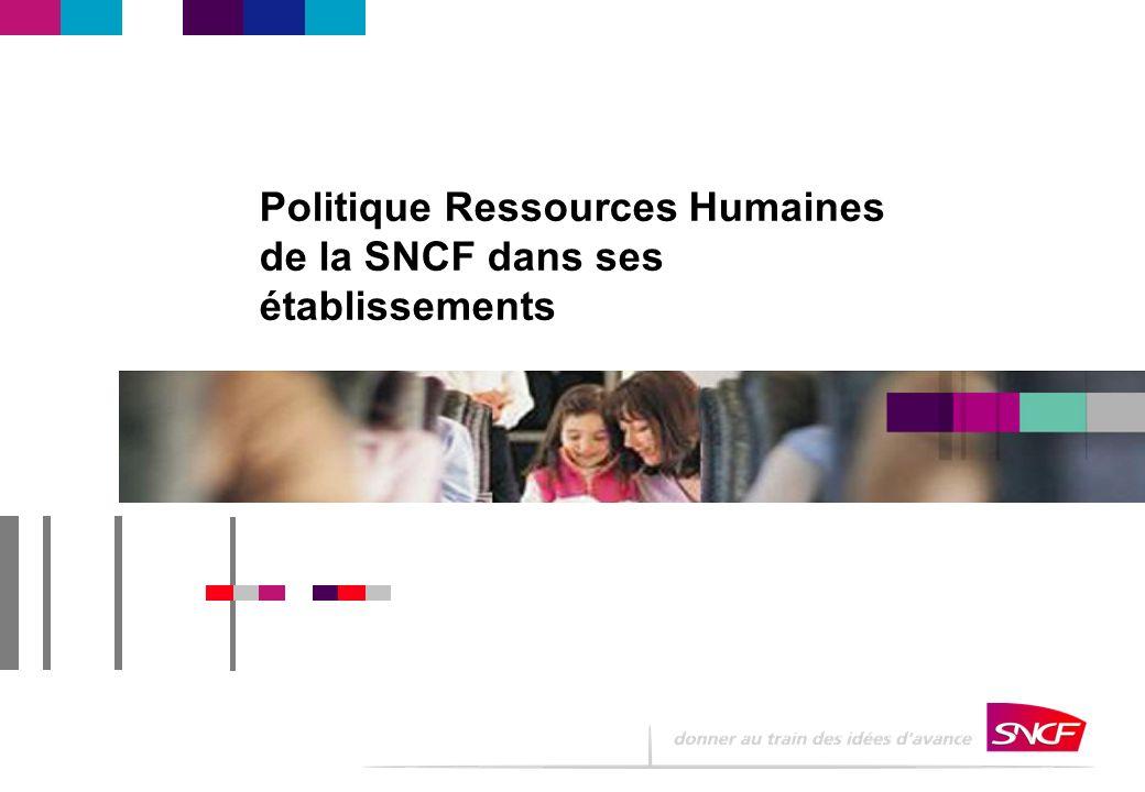 Politique Ressources Humaines de la SNCF dans ses établissements
