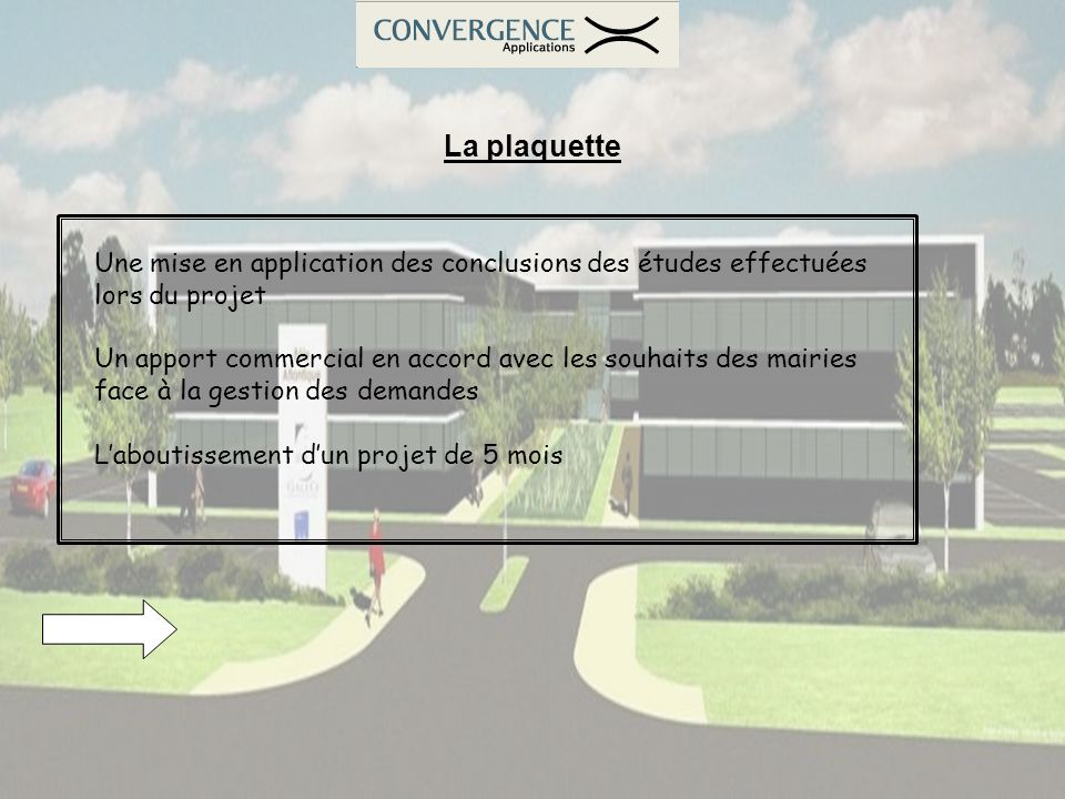 La plaquette Une mise en application des conclusions des études effectuées lors du projet Un apport commercial en accord avec les souhaits des mairies