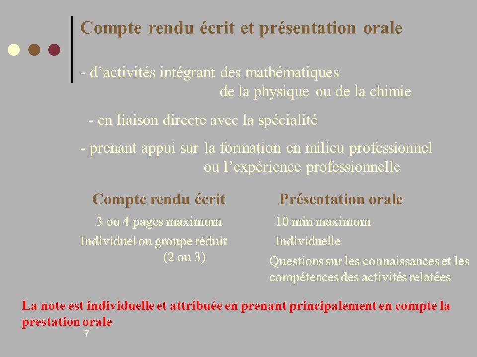 7 Compte rendu écrit et présentation orale - dactivités intégrant des mathématiques de la physique ou de la chimie - en liaison directe avec la spécia