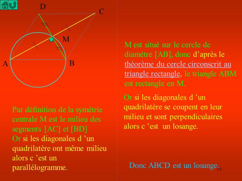 9 1°) Dessiner un cercle C de diamètre [AB]. Marquer un point M sur ce cercle. Construire le symétrique de A par rapport à M; L'appeler C. Construire