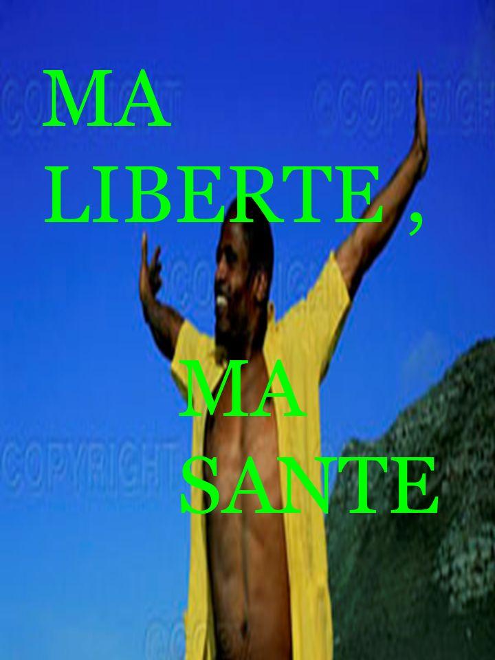 MA LIBERTE, MA SANTE