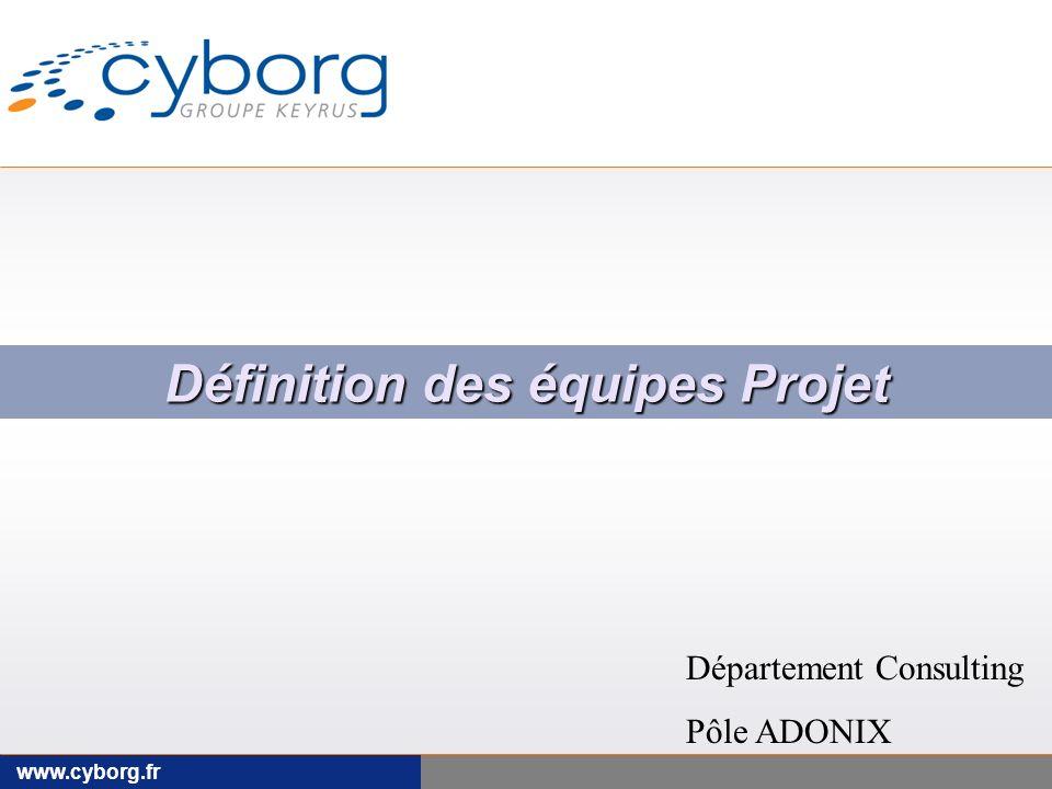 Définition des équipes Projet Département Consulting Pôle ADONIX