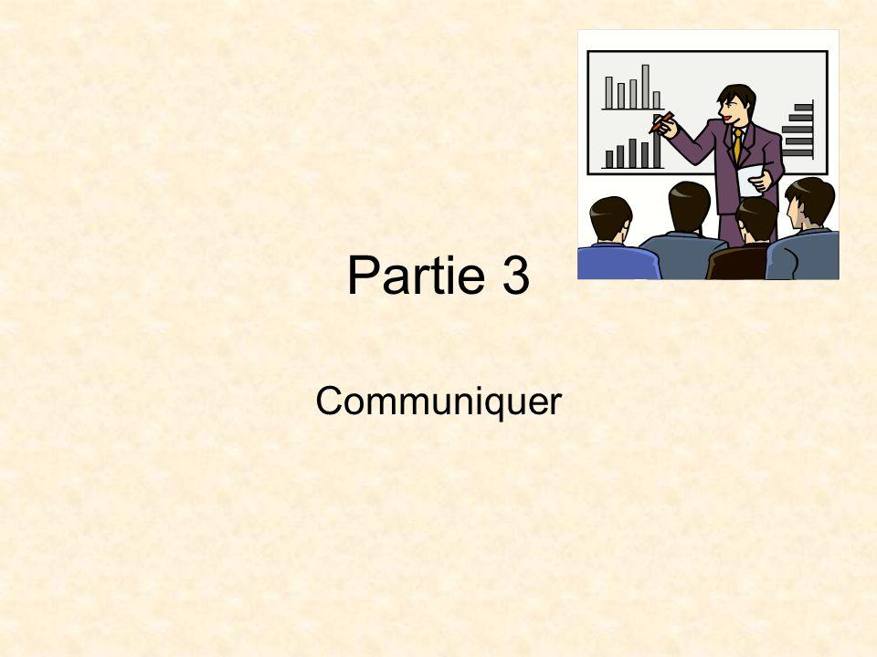 Partie 3 Communiquer