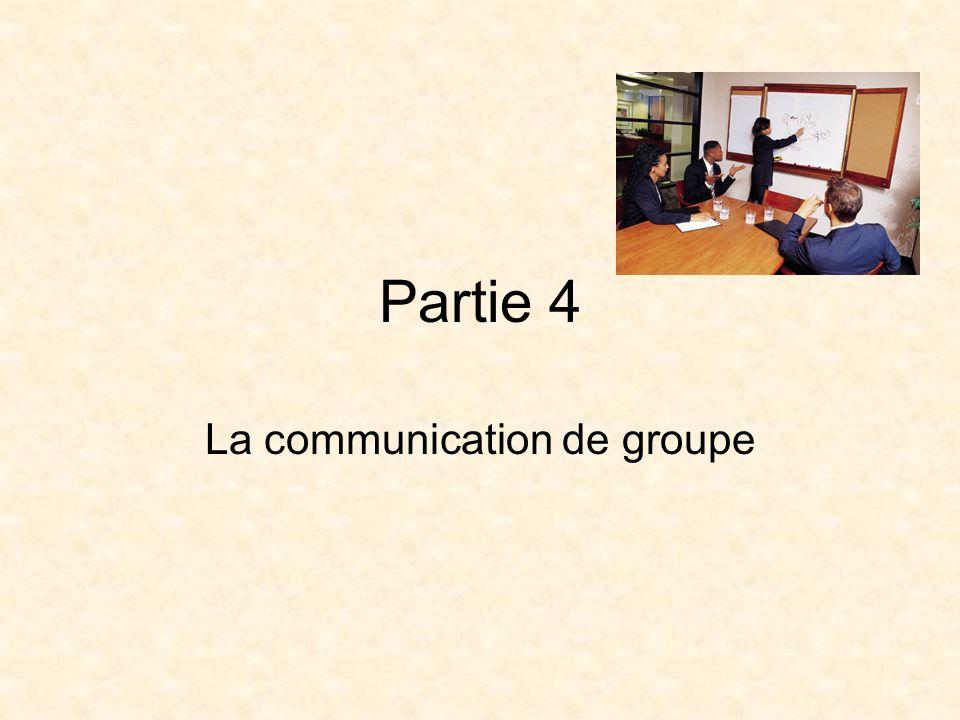 Partie 4 La communication de groupe