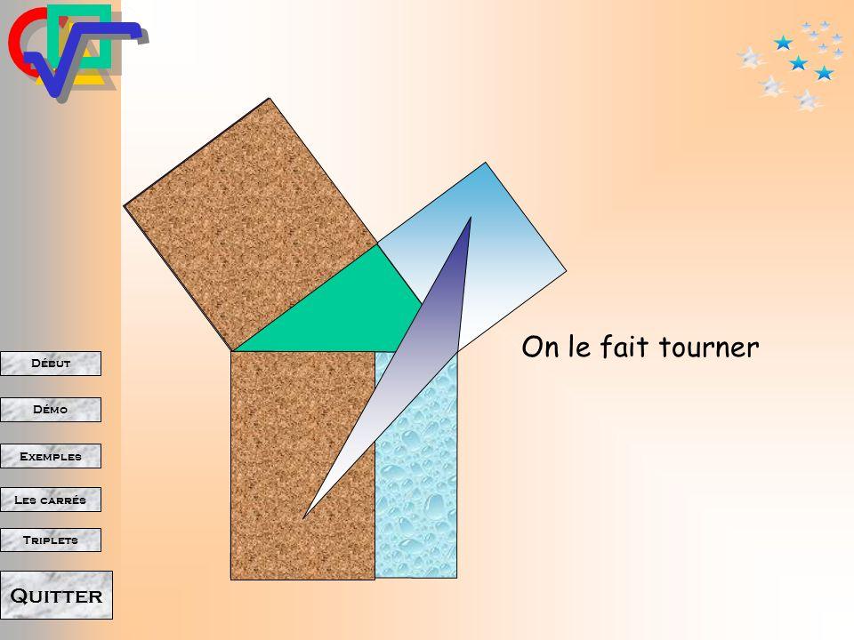 Début Démo Triplets Exemples Les carrés Quitter On le fait tourner