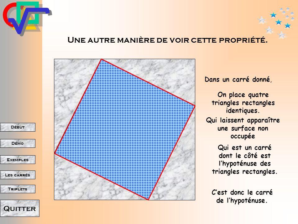 Début Démo Triplets Exemples Les carrés Quitter Donc, finalement, le grand carré est rempli par les deux petits.