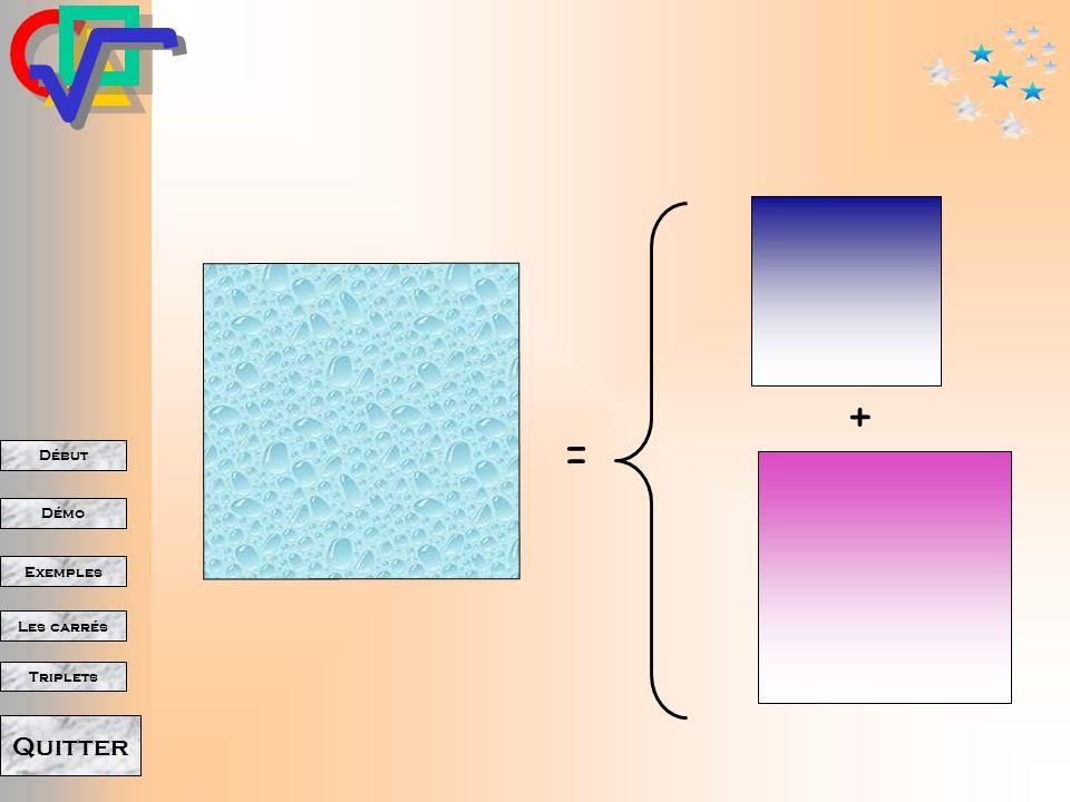 Début Démo Triplets Exemples Les carrés Quitter Les carrés des deux côtés de langle droit.