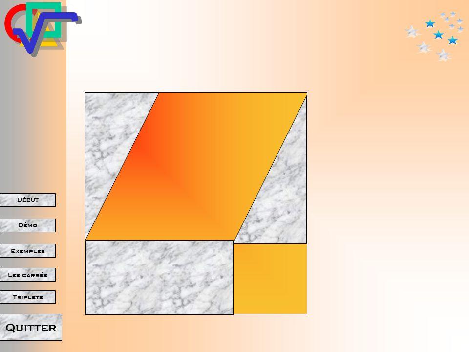 Début Démo Triplets Exemples Les carrés Quitter