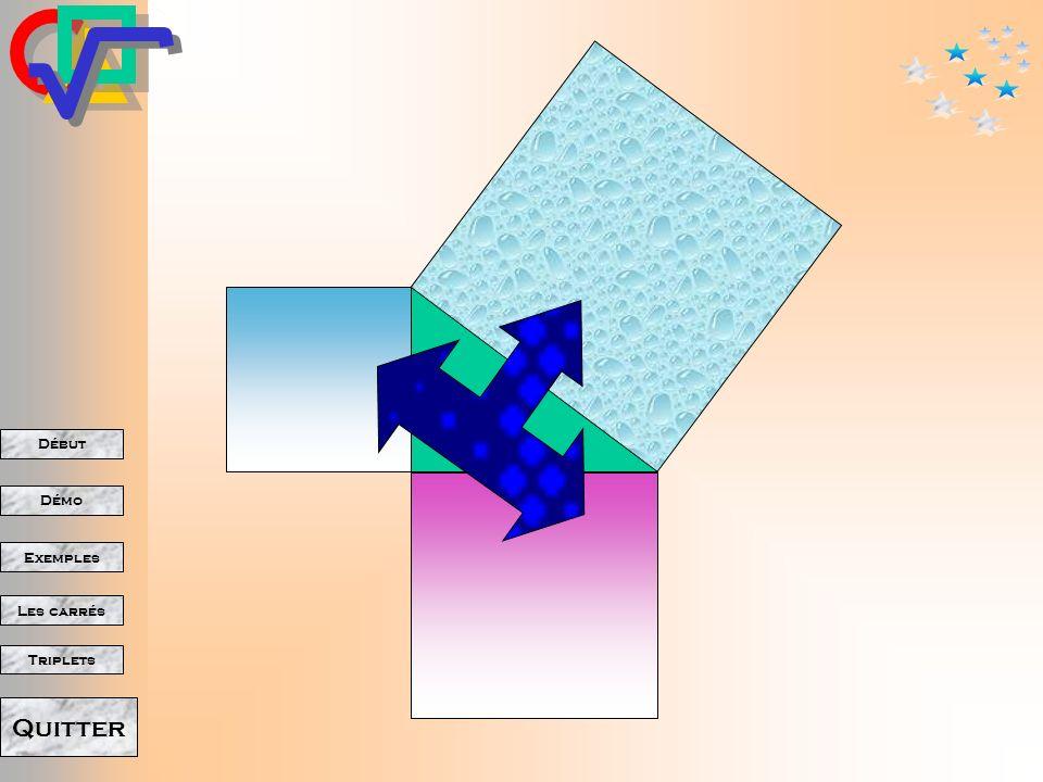 Début Démo Triplets Exemples Les carrés Quitter + =
