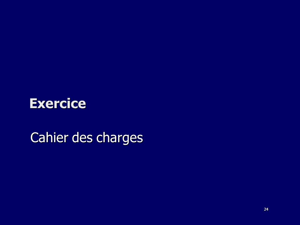 24 Exercice Cahier des charges