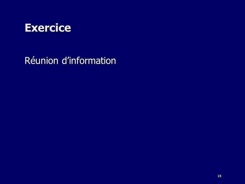 18 Exercice Réunion dinformation
