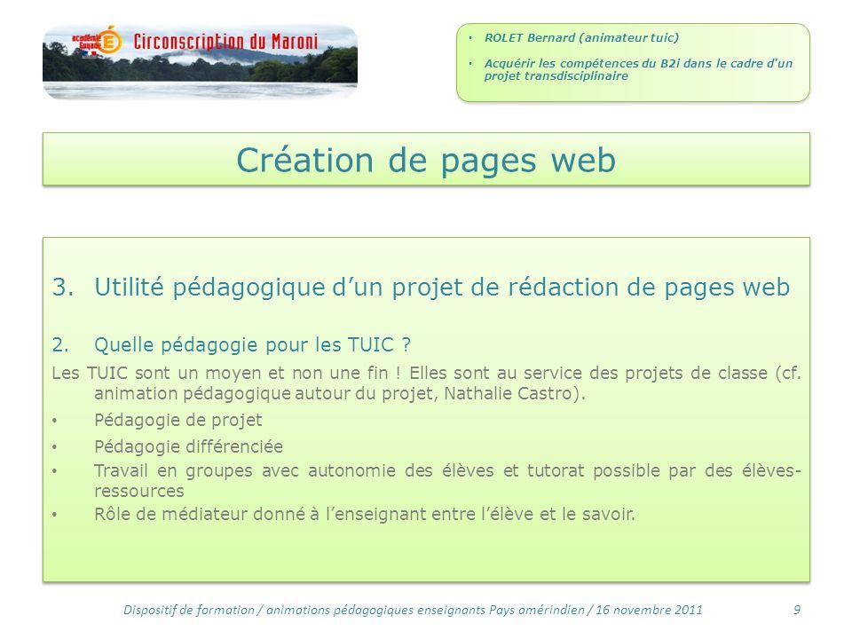Création de pages web 3.Utilité pédagogique dun projet de rédaction de pages web 2.Quelle pédagogie pour les TUIC .