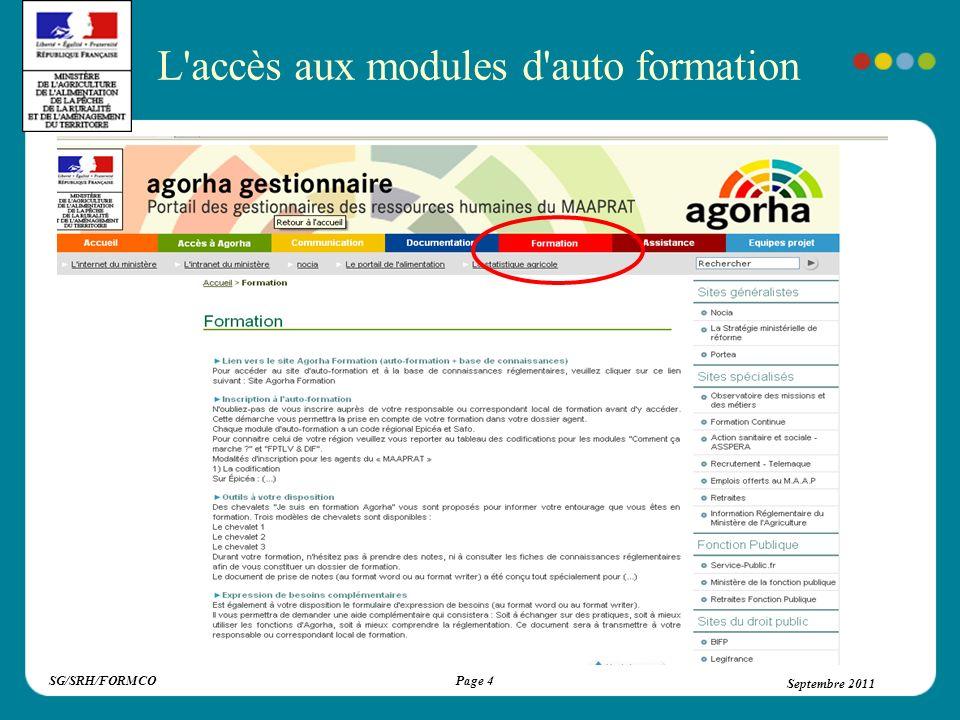 SG/SRH/FORMCOSeptembre 2011Page 15 Septembre 2011 - Vous exprimerez vos besoins de formation au moyen d une fiche d expression de besoins.