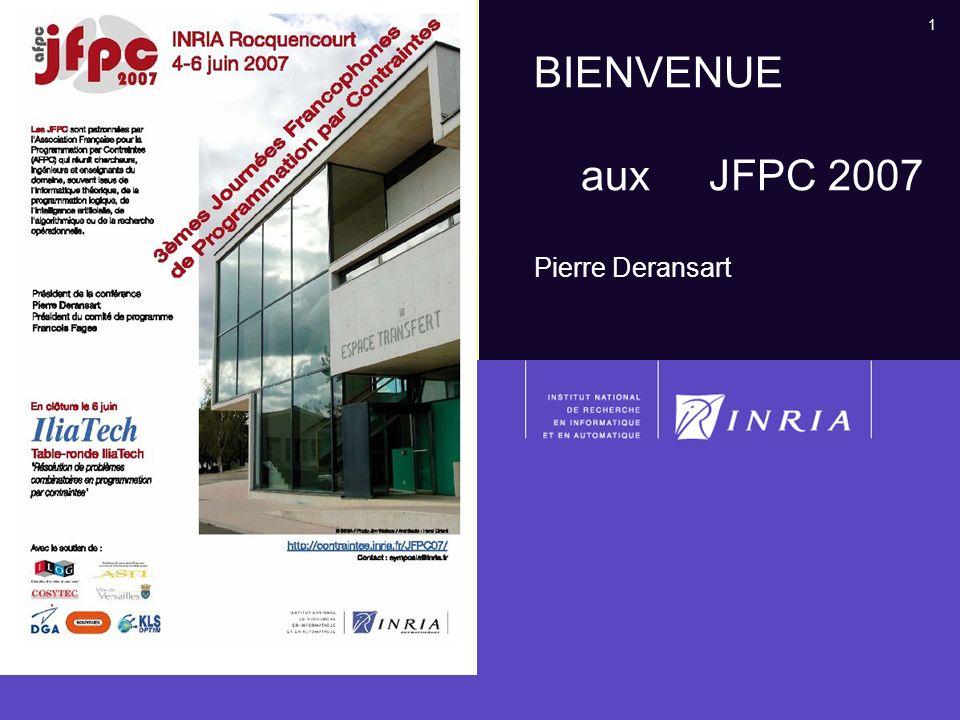 1 BIENVENUE aux JFPC 2007 Pierre Deransart
