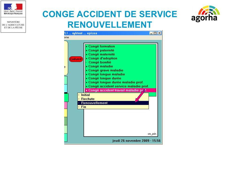 CONGE ACCIDENT DE SERVICE RENOUVELLEMENT