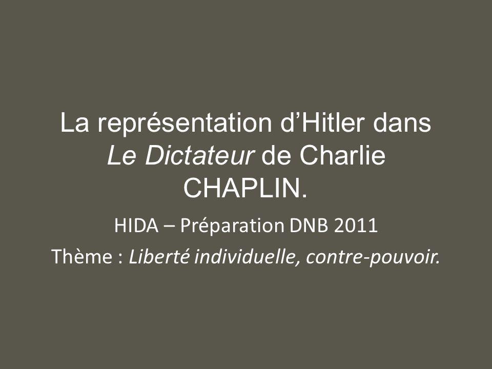 Introduction Comment Chaplin représente-t-il Hitler à travers son film .