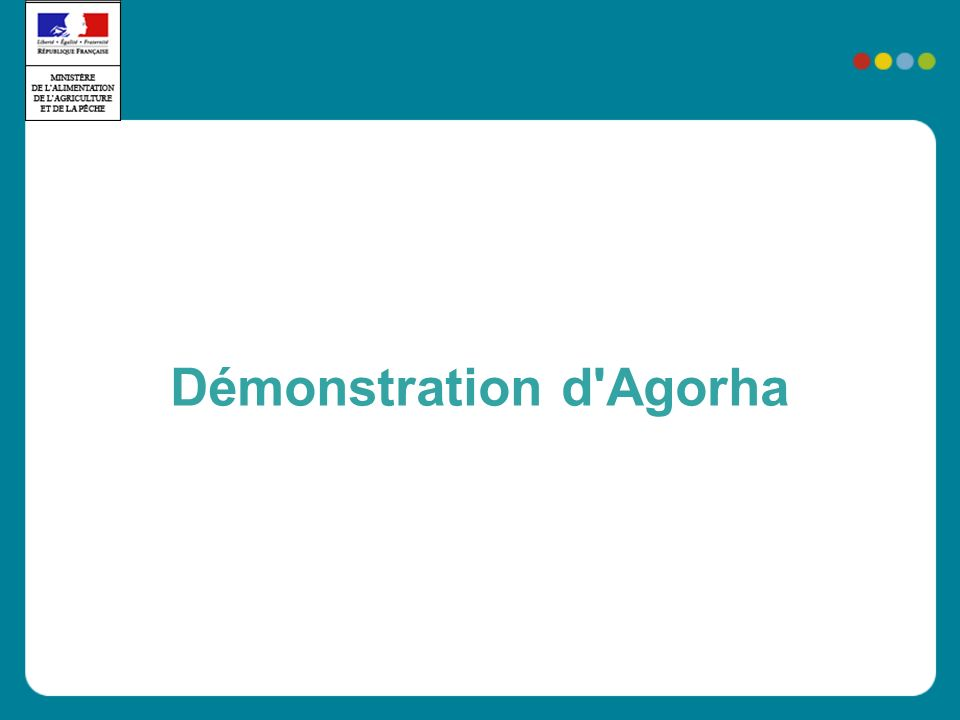 Démonstration d Agorha