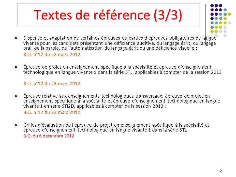 5 Textes de référence (3/3) : Dispense et adaptation de certaines épreuves ou parties dépreuves obligatoires de langue vivante pour les candidats prés