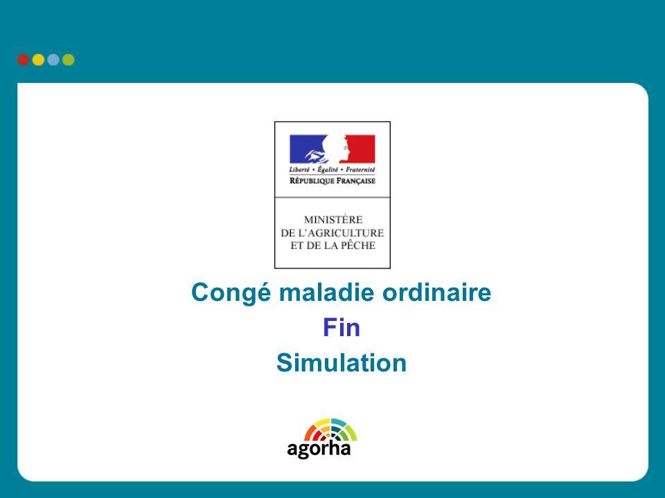 Congé maladie ordinaire Fin Simulation