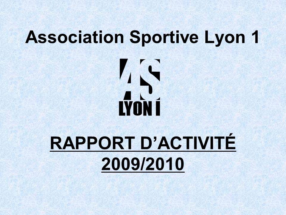 Association Sportive Lyon 1 RAPPORT DACTIVITÉ 2009/2010