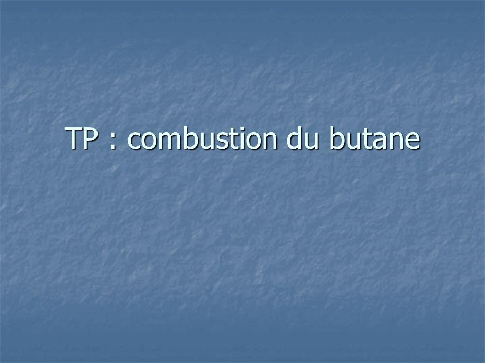 TP : combustion du butane