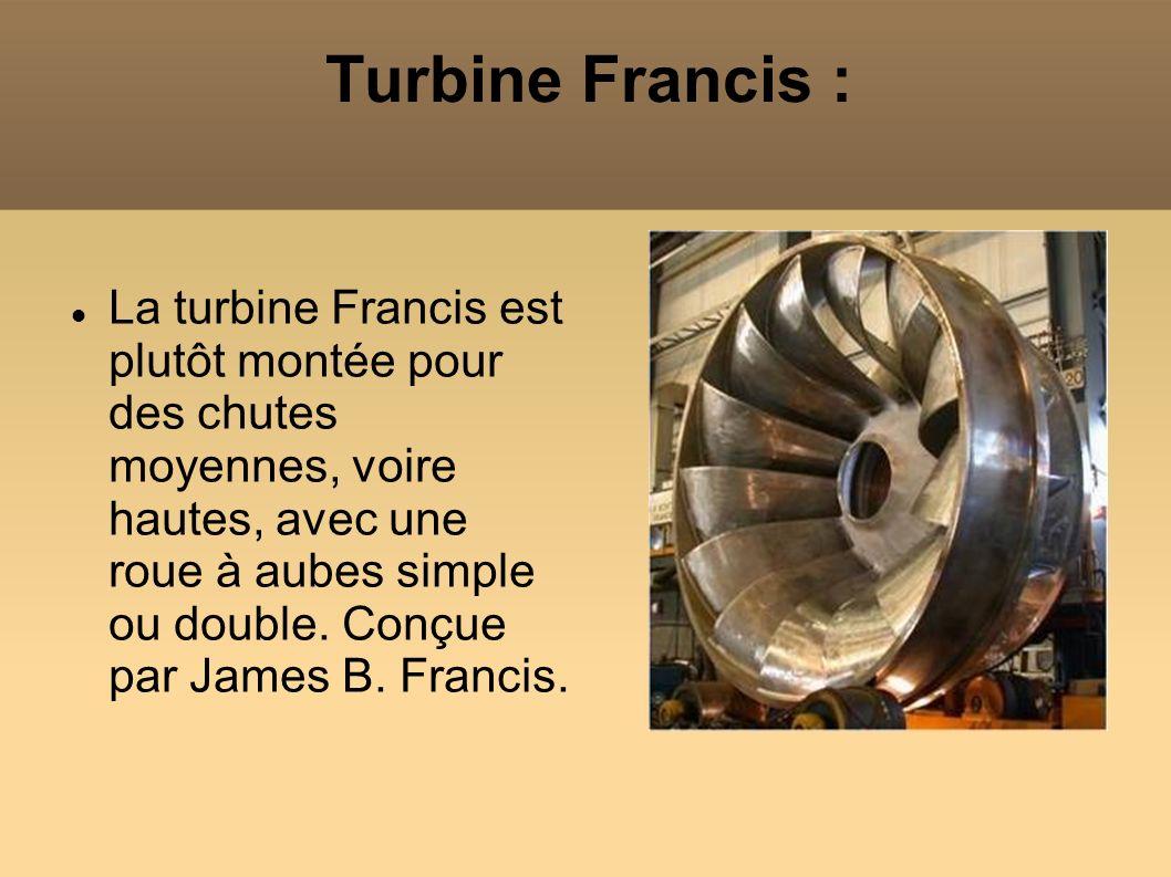 Turbine Francis : La turbine Francis est plutôt montée pour des chutes moyennes, voire hautes, avec une roue à aubes simple ou double. Conçue par Jame