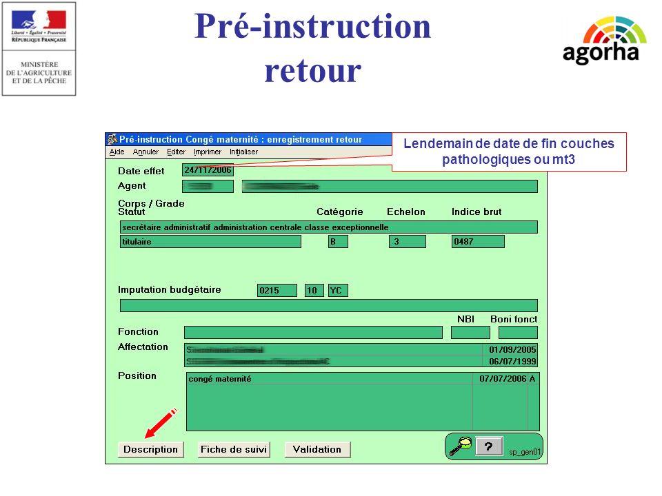 sg/srh/misirh Pré-instruction retour Lendemain de date de fin couches pathologiques ou mt3