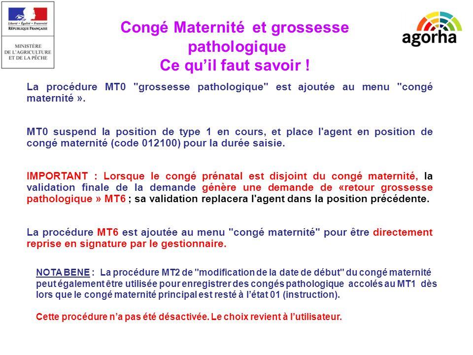 EPICEA La procédure MT0 grossesse pathologique est ajoutée au menu congé maternité ».