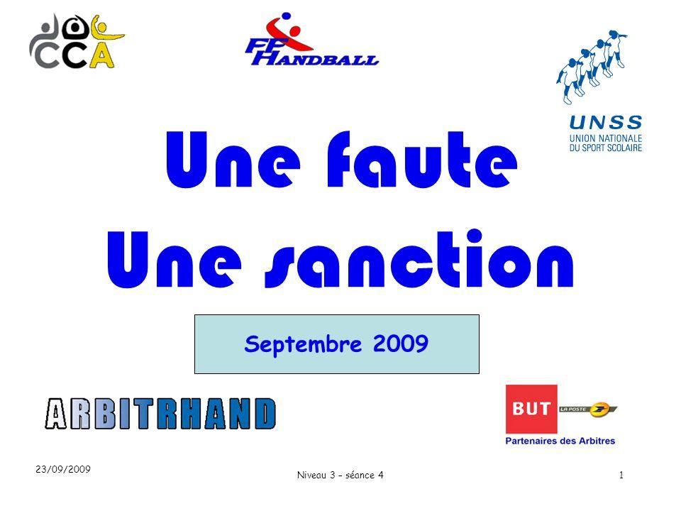 23/09/2009 Niveau 3 – séance 41 Septembre 2009 Une faute Une sanction