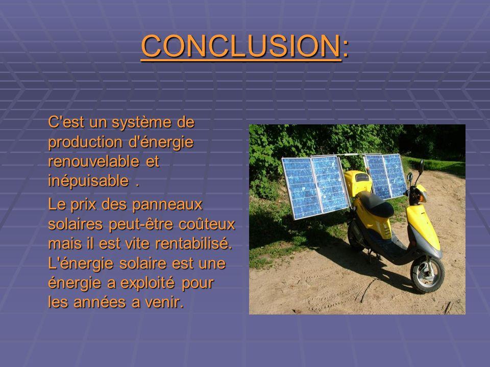 CONCLUSION: C est un système de production d énergie renouvelable et inépuisable.