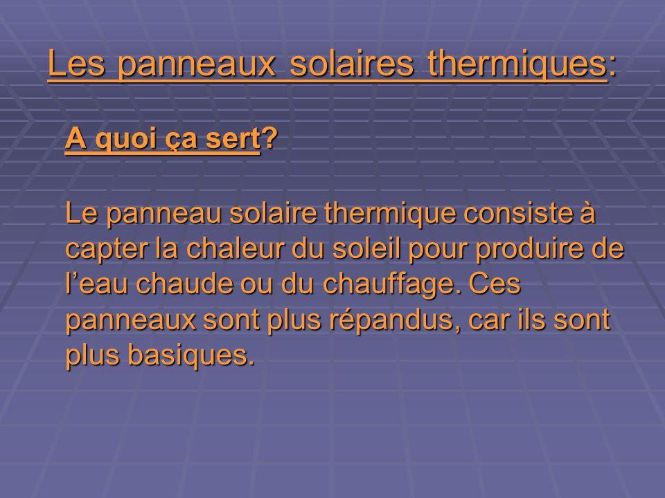 Les panneaux solaires thermiques: A quoi ça sert.