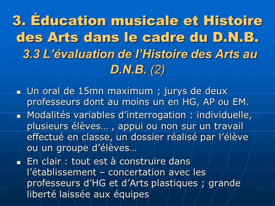 3.Éducation musicale et Histoire des Arts dans le cadre du D.N.B.