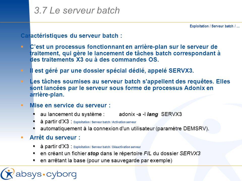 Caractéristiques du serveur batch : Cest un processus fonctionnant en arrière-plan sur le serveur de traitement, qui gère le lancement de tâches batch