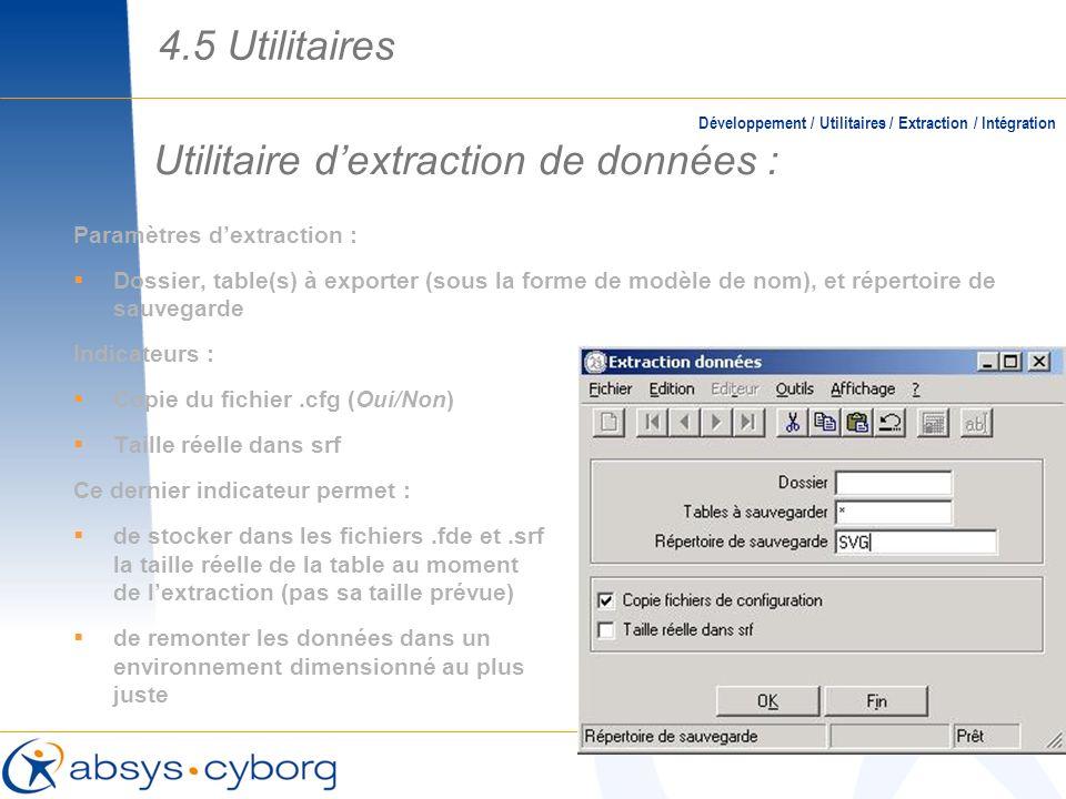 Utilitaire dextraction de données : Paramètres dextraction : Dossier, table(s) à exporter (sous la forme de modèle de nom), et répertoire de sauvegard