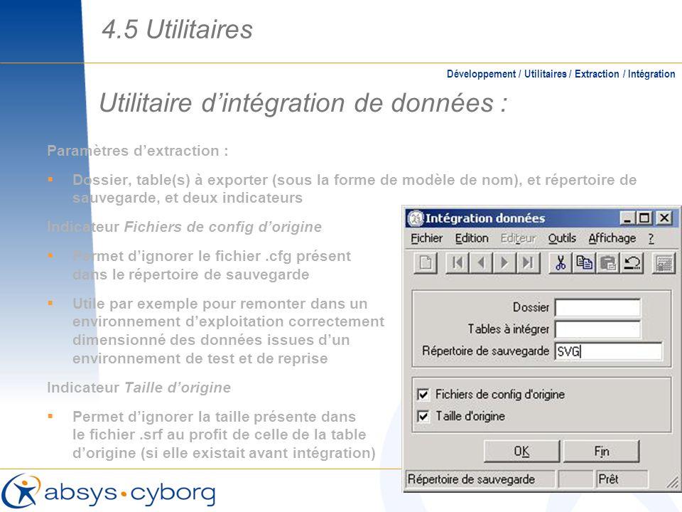 Utilitaire dintégration de données : Paramètres dextraction : Dossier, table(s) à exporter (sous la forme de modèle de nom), et répertoire de sauvegar