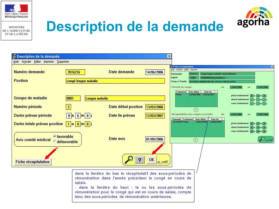 SG/SRH/MISIRH Description de la demande dans la fenêtre du bas le récapitulatif des sous-périodes de rémunération dans l'année précédant le congé en c