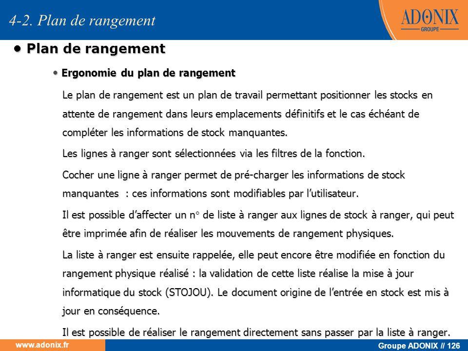 Groupe ADONIX // 126 www.adonix.fr Plan de rangement Plan de rangement Ergonomie du plan de rangement Ergonomie du plan de rangement Le plan de rangem