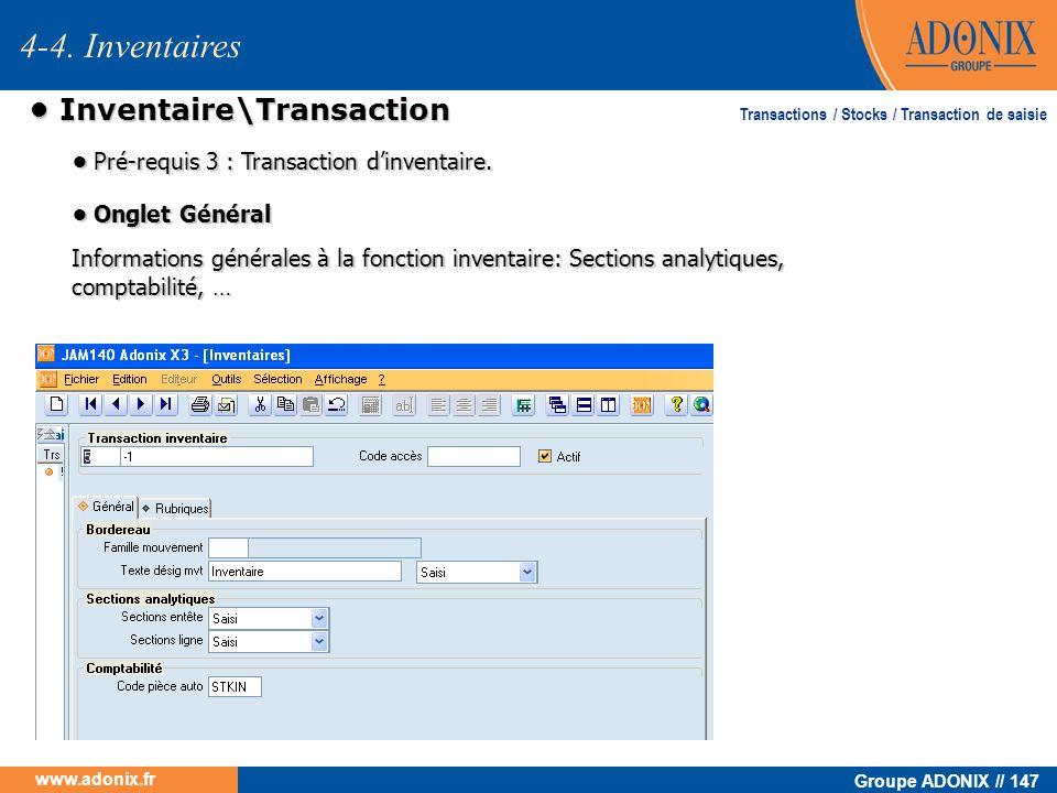 Groupe ADONIX // 147 www.adonix.fr Inventaire\Transaction Inventaire\Transaction Informations générales à la fonction inventaire: Sections analytiques
