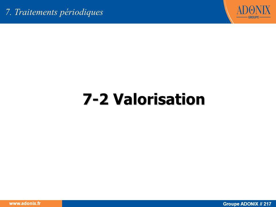 Groupe ADONIX // 217 www.adonix.fr 7-2 Valorisation 7. Traitements périodiques