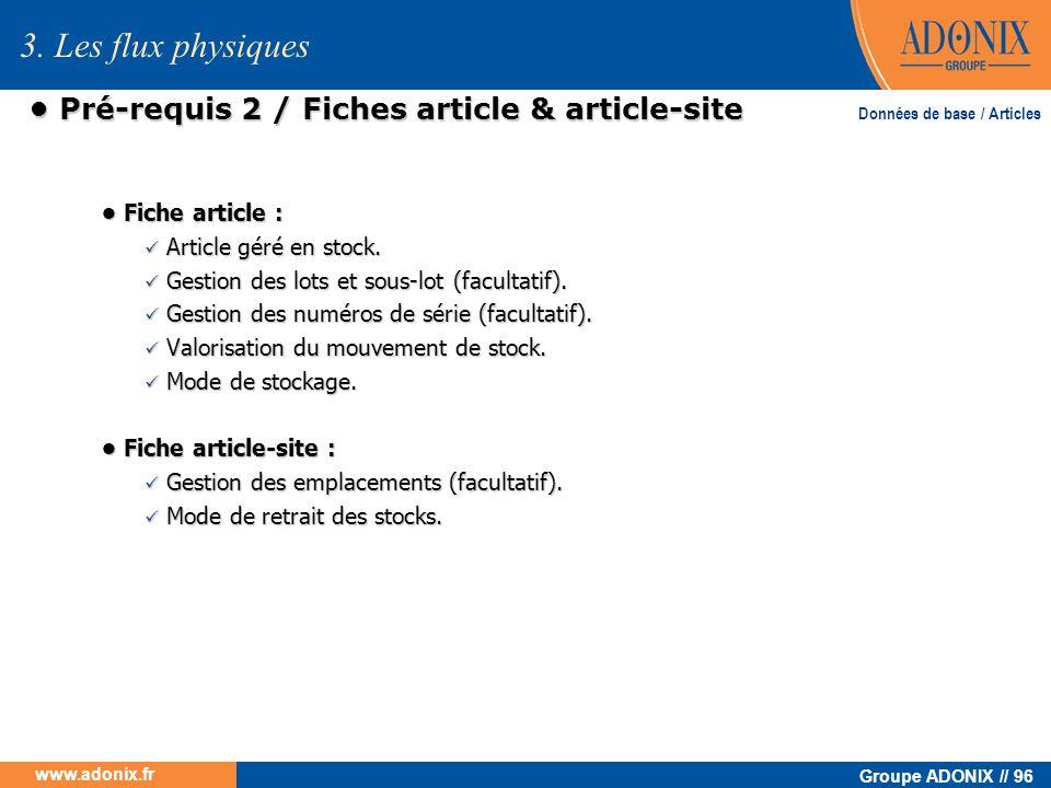Groupe ADONIX // 96 www.adonix.fr Pré-requis 2 / Fiches article & article-site Pré-requis 2 / Fiches article & article-site Fiche article : Fiche arti