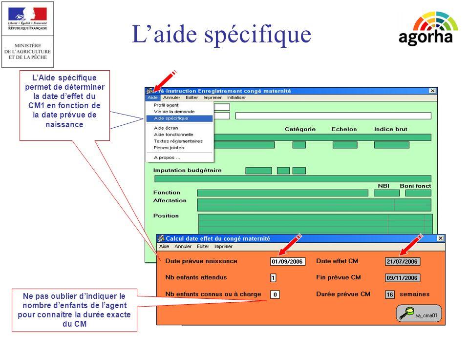 sg/srh/misirh Laide spécifique LAide spécifique permet de déterminer la date deffet du CM1 en fonction de la date prévue de naissance Ne pas oublier dindiquer le nombre denfants de lagent pour connaître la durée exacte du CM