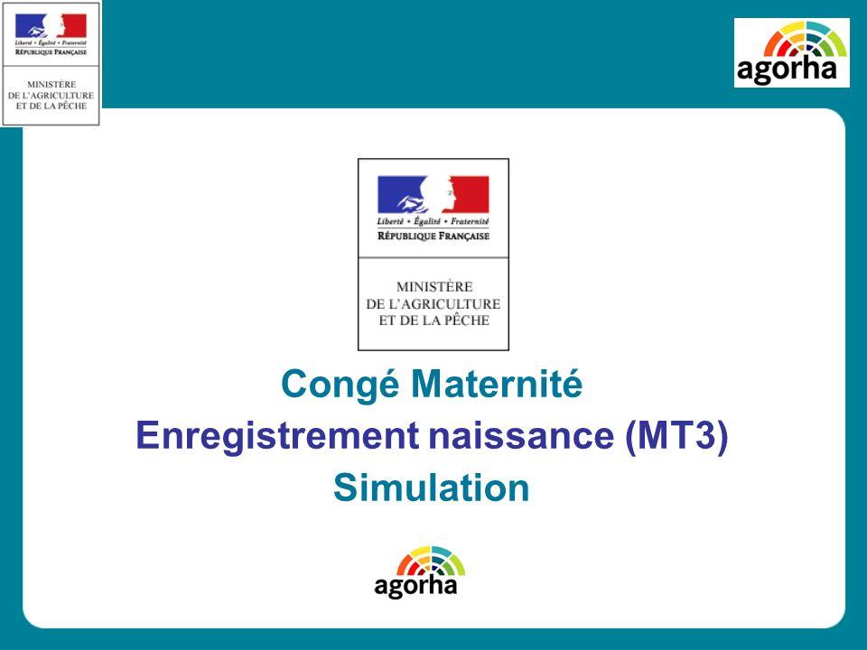 Congé Maternité Enregistrement naissance (MT3) Simulation