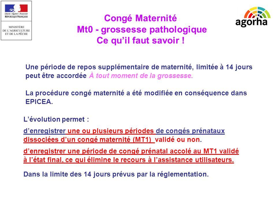 EPICEA Une période de repos supplémentaire de maternité, limitée à 14 jours peut être accordée À tout moment de la grossesse.