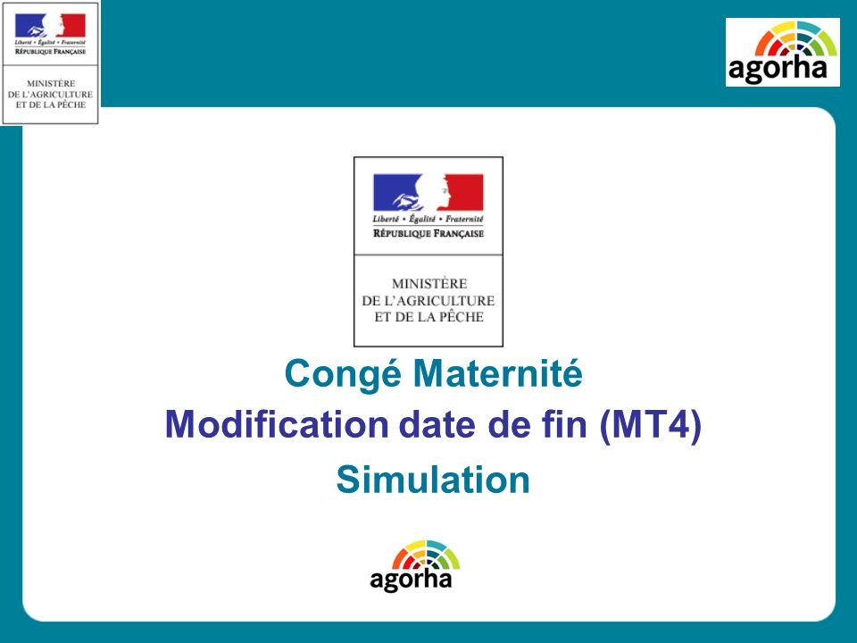Congé Maternité Modification date de fin (MT4) Simulation