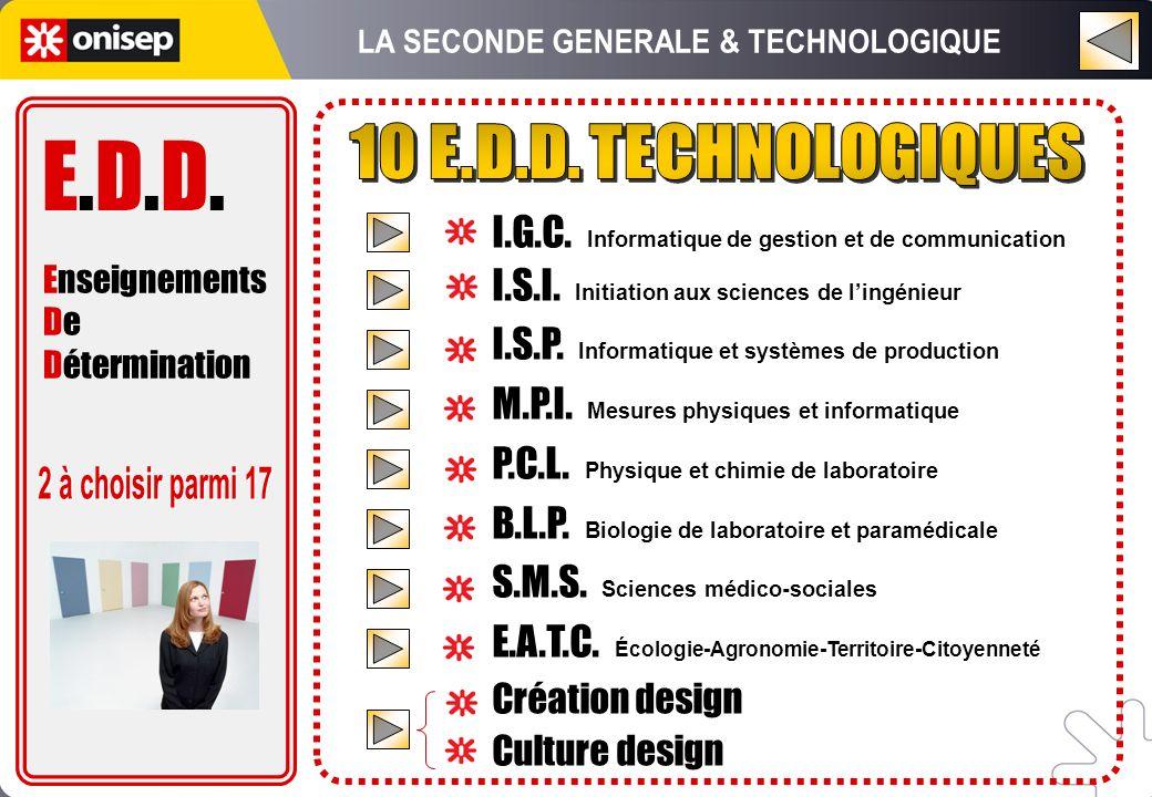 I.G.C. Informatique de gestion et de communication I.S.I. Initiation aux sciences de lingénieur I.S.P. Informatique et systèmes de production M.P.I. M