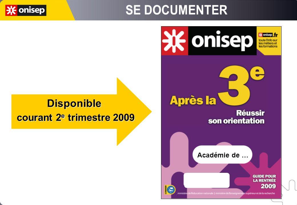 Académie de … Disponible courant 2 e trimestre 2009 Disponible courant 2 e trimestre 2009
